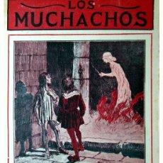 Libros antiguos: LOS MUCHACHOS -SEMANARIO -DOMINGO 30 DE AGOSTO DE 1914 , NUM.16. Lote 234703945