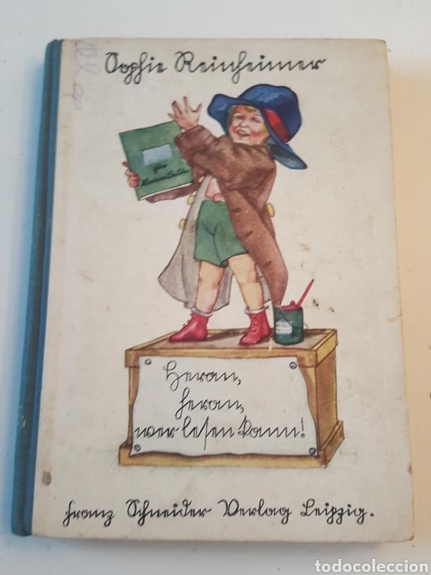 LIBRO EN ALEMÁN HERAN WER LESEN KANN! DE SOPHIE REINHEIMER AÑO 1929 (Libros Antiguos, Raros y Curiosos - Literatura Infantil y Juvenil - Cuentos)