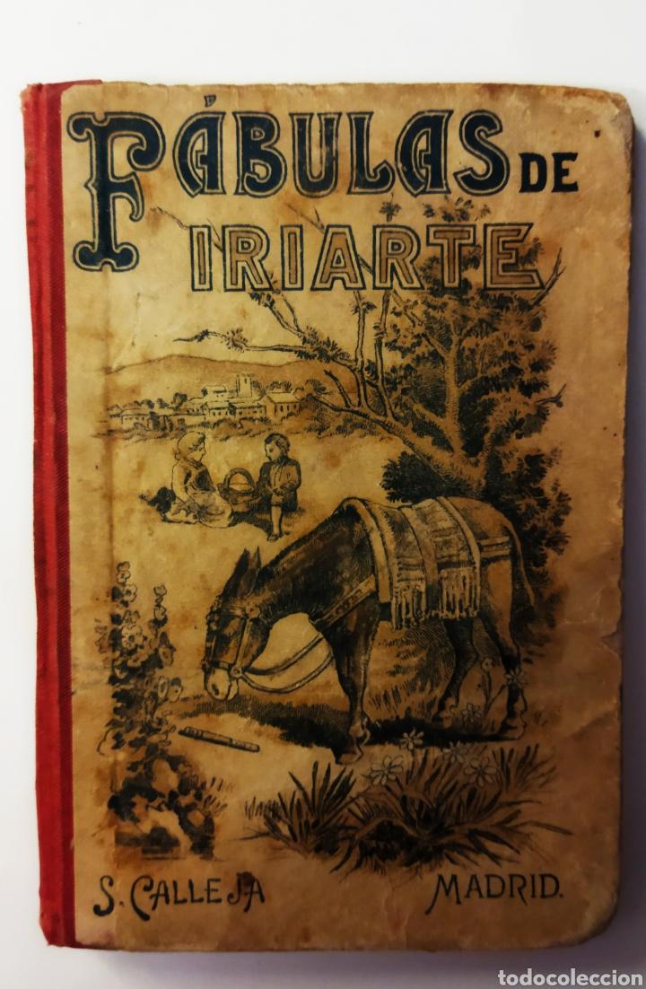 FÁBULAS LITERARIAS DE IRIARTE ED.SATURNINO CALLEJA 1901 (Libros Antiguos, Raros y Curiosos - Literatura Infantil y Juvenil - Cuentos)