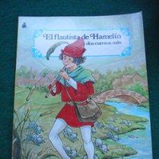 Libros antiguos: CUENTO EL FLAUTISTA DE HAMELINCARNAVAL DE CUENTOS EDITORIAL ROMA 1988. Lote 236756575