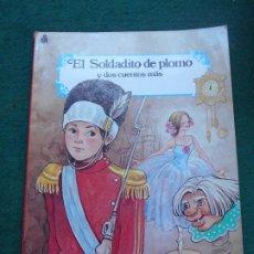 Libros antiguos: CUENTO EL SOLDADITO DE PLOMO CARNAVAL DE CUENTOS EDITORIAL ROMA 1988. Lote 236756660