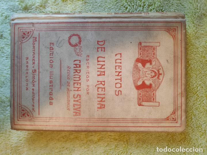 CUENTOS DE UNA REINA. CARMEN SYLVA (Libros Antiguos, Raros y Curiosos - Literatura Infantil y Juvenil - Cuentos)