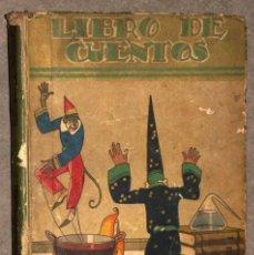 Libros antiguos: LIBRO DE CUENTOS. AÑO 1933. SATURNINO CALLEJA. Lote 237102250