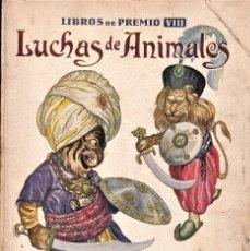 Libros antiguos: LUCHAS DE ANIMALES - SOPENA - ILUSTRACIONES DE J. LLAVERIAS. Lote 238430855