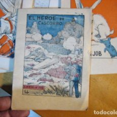 Libri antichi: CUENTOS DE JOB. EL HÉROE DE CASCORRO. SERIA A, Nº 31. Lote 239609380