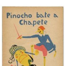 Libros antiguos: PINOCHO BATE A CHAPETE - SALVADOR BARTOLOZZI. SERIE PINOCHO CONTRA CHAPETE Nº 16. Lote 239778185