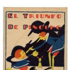 Libros antiguos: EL TRIUNFO DE PINOCHO - SALVADOR BARTOLOZZI. SERIE PINOCHO CONTRA CHAPETE. Lote 239779220