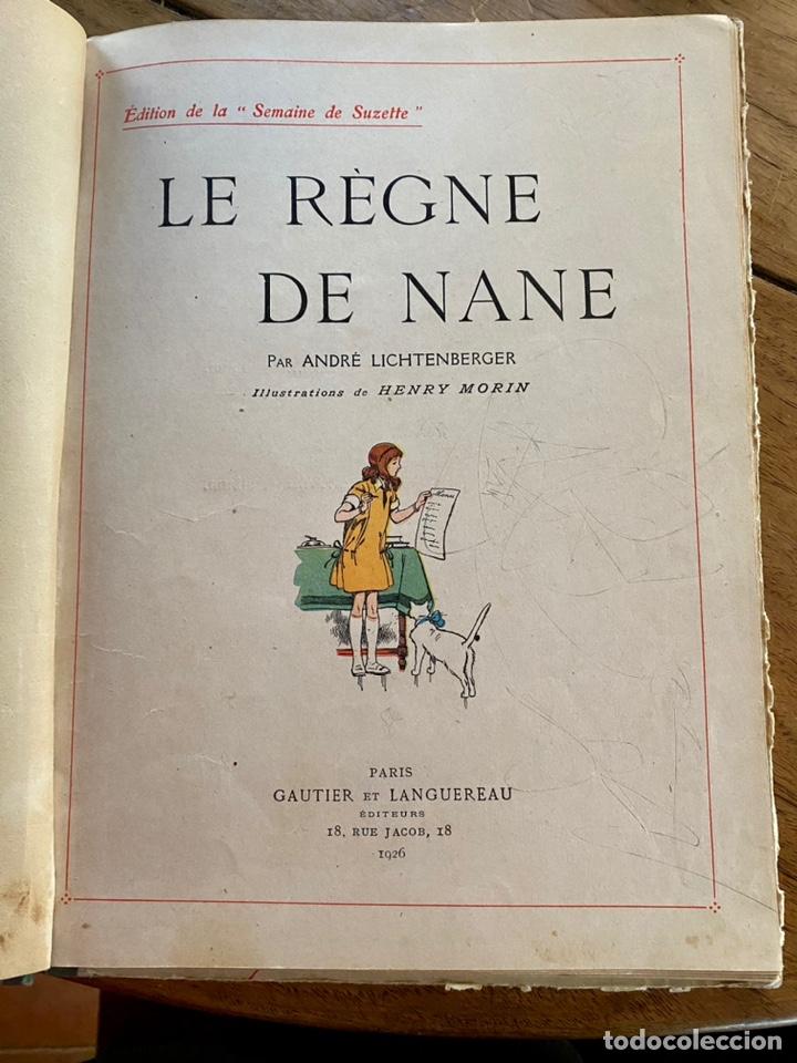 Libros antiguos: Le règne de Nane par André Lichtenberger/ 1926 - Foto 5 - 239959710