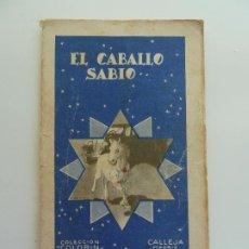 Libros antiguos: EL CABALLO SABIO. COLECCIÓN COLORIN Nº 4. CALLEJA. AÑO 1935. Lote 240341635