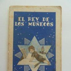 Libros antiguos: EL REY DE LOS MUÑECOS. COLECCIÓN COLORIN Nº 5. CALLEJA. AÑO 1935. Lote 240341815