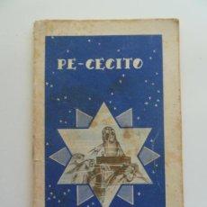 Libros antiguos: PE-CECITO. COLECCIÓN COLORIN Nº 7. CALLEJA. AÑO 1935. Lote 240342180