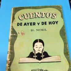 Libros antiguos: CUENTOS DE AYER Y DE HOY TUCUMÁN ARGENTINA. Lote 240484085