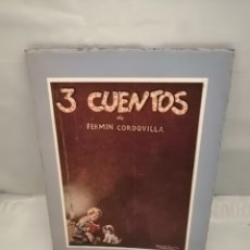 Libros antiguos: FERMÍN CORDOVILLA: LA LIEBRE ROJA / LOS GATOS DE SOLEDAD / PERICO, JUANICO, ESTEBAN Y ANTÓN. Lote 240818255