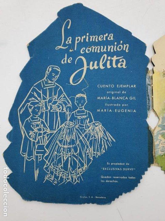 Libros antiguos: CUENTO LA PRIMERA COMUNIÓN DE JULITA ( DURVE ) 1959 ( VER FOTOS ) - Foto 3 - 241699675