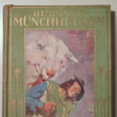 Libros antiguos: BARÓN DE MÜNCHHAUSEN - BARCELONA S.A. - ILUSTRADO. Lote 241899770