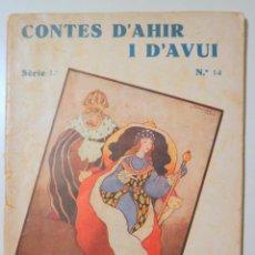 Libros antiguos: ANDERSEN, HANS CRISTIÀ - CONTES D'AHIR I D'AVUI Nº 14. LA PRINCESA DELS TRES ENIGMES - BARCELONA 193. Lote 242325235