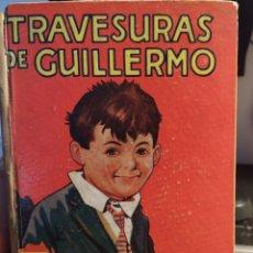 Libros antiguos: LAS TRAVESURAS DE GUILLERMO. EDITORIAL MOLINO.. Lote 243075995