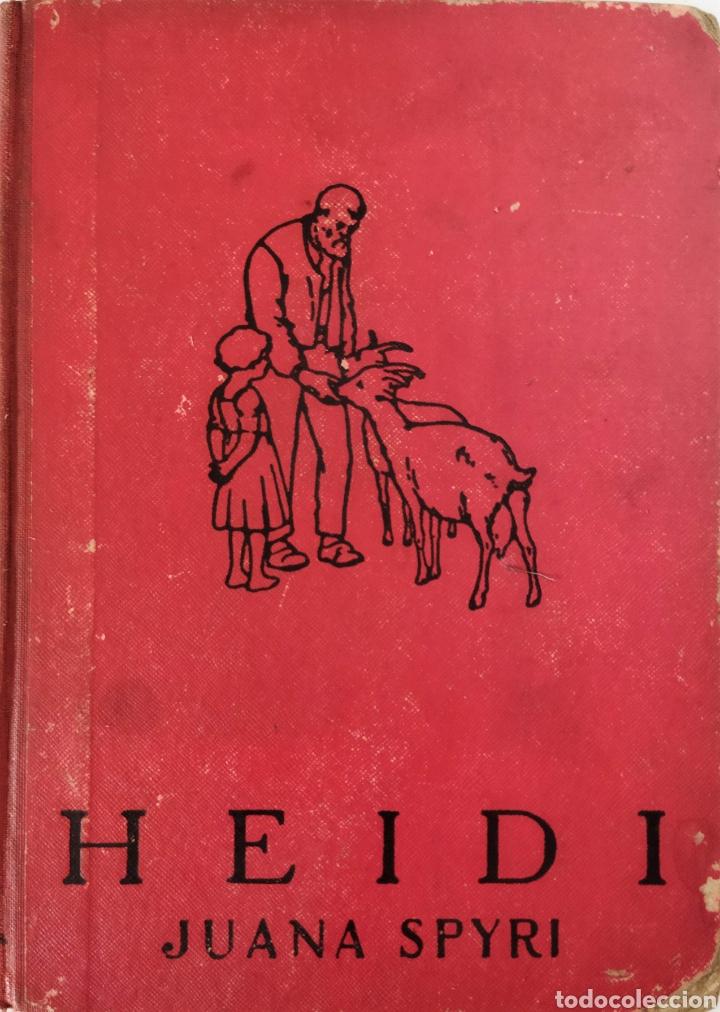 HEIDI .JUANA SPYRI .2 EDICIÓN 1931.EDITORIAL JUVENTUD (Libros Antiguos, Raros y Curiosos - Literatura Infantil y Juvenil - Cuentos)