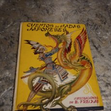 Libros antiguos: CUENTOS DE HADAS JAPONESES - ILUSTRACIONES DE E. FREIXAS AÑO 1954 EDITORIAL MOLINO. Lote 243671810