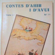 Libros antiguos: ANDERSEN, HANS CRISTIÀ - CONTES D'AHIR I D'AVUI Nº 21. LA GATA BLANCA - BARCELONA 1935 - IL·LUSTRAT. Lote 243822645