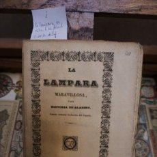 Libros antiguos: LA LAMPARA MARAVILLOSA O SEA HISTORIA DE ALADINO.CUENTO ORIENTAL TRADUCIDO DEL FRANCES. Lote 244483290