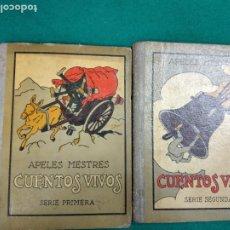 Libros antiguos: CUENTOS VIVOS SERIES PRIMERA Y SEGUNDA. APELES MESTRES. SEIX BARRAL 1929 - 1931.. Lote 244484605