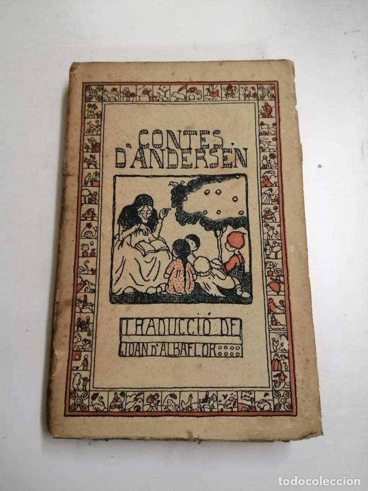 CONTES D'ANDERSEN. JOAN CRISTIÁ ANDERSEN. 1918 BARCELONA. ED.: CATALANA. JOAN D'ALBAFLOR (Libros Antiguos, Raros y Curiosos - Literatura Infantil y Juvenil - Cuentos)