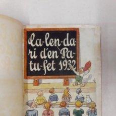 Libros antiguos: CALENDARI PATUFET 1932. Lote 244515205