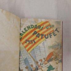 Libros antiguos: CALENDARI PATUFET 1931 I 1933. Lote 244517750