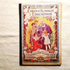 Libros antiguos: CUENTOS MORALES Y EDUCATIVOS - BRUÑO. Lote 244583005