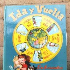 Livros antigos: IDA Y VUELTA 6 CUENTOS MARAVILLOSOS ILUSTRADOS POR FERRANDIZ. EDITORIAL EDIGRAF 1972. Lote 244765070