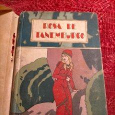 Libros antiguos: ANTIGUO LIBRO DE LOS CUENTOS DE CALLEJA ROSA DE TANEMBURGO ED SATURNINO. Lote 244929285