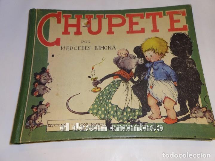 CHUPETE. MERCEDES LLIMONA. EDICIONES CHICOS. S/F. (Libros Antiguos, Raros y Curiosos - Literatura Infantil y Juvenil - Cuentos)