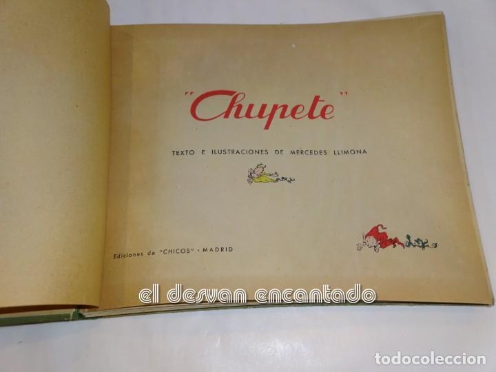 Libros antiguos: CHUPETE. Mercedes Llimona. Ediciones CHICOS. S/f. - Foto 2 - 245087410