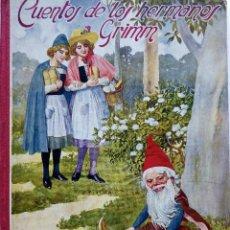 Libros antiguos: CUENTOS DE LOS HERMANOS GRIMM. RAMON SOPENA, EDITOR. AÑO 1933.. Lote 245123055