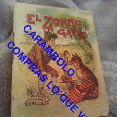 Libros antiguos: EL ZORRO DE LAS GAFAS CUENTO CALLEJA ANTIGUO DE EPOCA U31. Lote 245916095