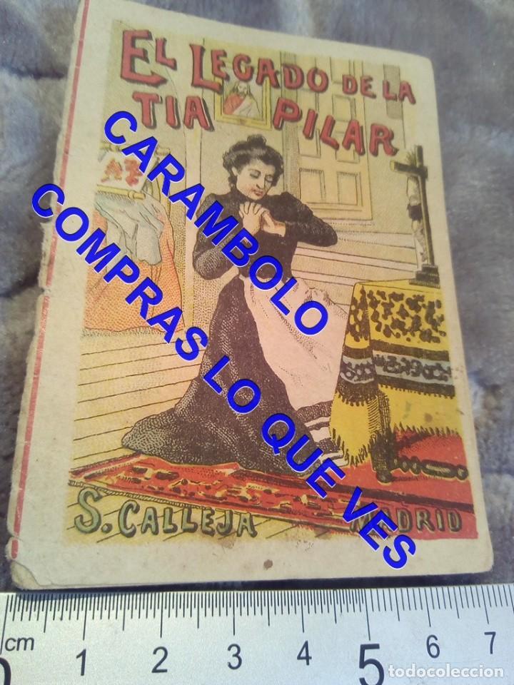EL LEGASDO DE LA TIA PILAR CUENTO CALLEJA ANTIGUO DE EPOCA U31 (Libros Antiguos, Raros y Curiosos - Literatura Infantil y Juvenil - Cuentos)