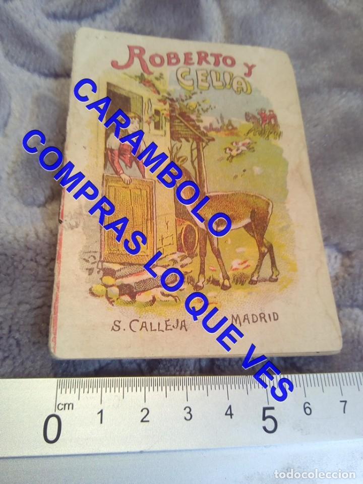 ROBERTO Y CELIA CALLEJA ANTIGUO DE EPOCA U31 (Libros Antiguos, Raros y Curiosos - Literatura Infantil y Juvenil - Cuentos)