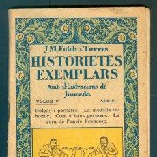 Libros antiguos: NUMULITE * HISTORIETES EXEMPLARS JOSEP MARIA FOLCH I TORRES IL·LUSTRACIONS DE JUNCEDA VOLM V T15. Lote 246124640
