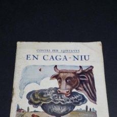 Libros antiguos: EN CAGA-NIU, CONTES PER A INFANTS, LLIBRERIA BONAVÍA DE BARCELONA.. Lote 246241595