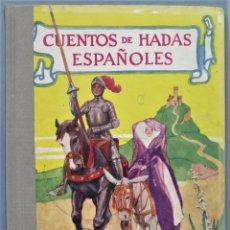 Libros antiguos: 1942.- CUENTOS DE HADAS ESPAÑOLES. MOLINO. Lote 246328250