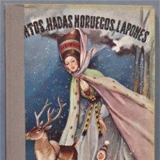Libros antiguos: 1947.- CUENTOS HADAS NORUEGOS Y LAPONES. MOLINO. Lote 246328425