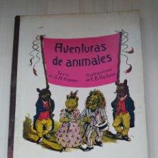 Libros antiguos: AVENTURAS DE ANIMALES - HAMER - ENRIQUE DE NEILSON. Lote 246511730