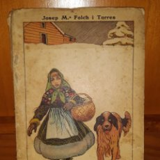 Libros antiguos: LA CABANA DEL LLENYATAIRE / J.M. FOLCH I TORRES, IL. OPISSO. BARCELONA : LLIB. CAMI, 1924.. Lote 247567045