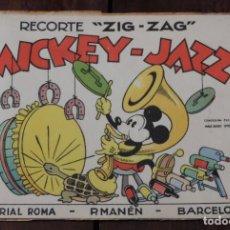 Libri antichi: MICKEY-JAZZ. RECORTE ZIG-ZAG. EDITORIAL ROMA. P. MANÉN. BARCELONA. CONCESIÓN EXCLUSICA WALT DISNEY I. Lote 251307485