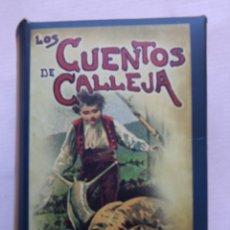 Libros antiguos: CUENTOS DE CALLEJA ,,CUENTOS DE NIÑOS Y NIÑAS. Lote 251537480
