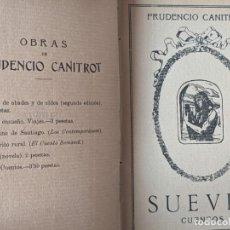 Libros antiguos: 1911 SUEVIA PRIMERA EDICION - PRUDENCIO CANITROT - LIBRO DE CUENTOS - GALICIA - RARO. Lote 251969720
