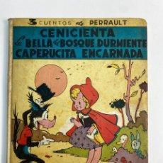 Libros antiguos: CENICIENTA, BELLA DEL BOSQUE DURMIENTE,CAPERUCITA ENCARNADA, CUENTOS DE PERRAULT. ED. MAUCCI.. Lote 252120120