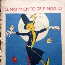 Libri antichi: RV-211. EL NACIMIENTO DE PINOCHO. CUENTOS DE CALLEJA EN COLORES. AÑO 1923. DIBUJOS DE BARTOLOZZI.. Lote 252214250