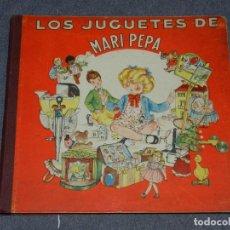 Libros antiguos: (M) CUENTO - LOS JUGUETES DE MARI PEPA, DIBUJOS DE MARIA CLARET, INDUSTRIAS GRÁFICAS VALVERDE. Lote 254164895